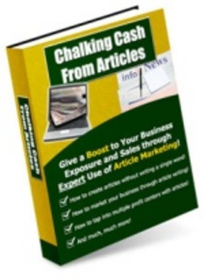 Product picture Chalking Cash from Articles-Make more money from articles